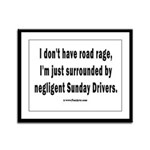 Sunday Drivers worse than Road Framed Panel Print