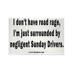 Sunday Drivers worse than Road Ra Rectangle Magnet