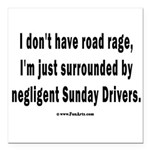 Sunday Drivers worse tha Square Car Magnet 3