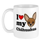 I Love My Chihuahua Mug Mugs