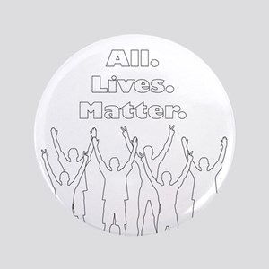 """All Lives Matter 3.5"""" Button"""