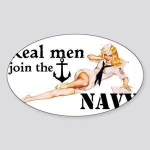Real men join the Navy Sticker (Oval)