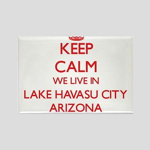 Keep calm we live in Lake Havasu City Ariz Magnets