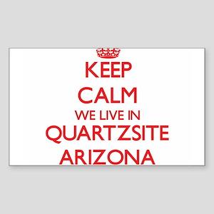 Keep calm we live in Quartzsite Arizona Sticker