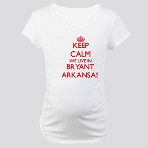 Keep calm we live in Bryant Arka Maternity T-Shirt