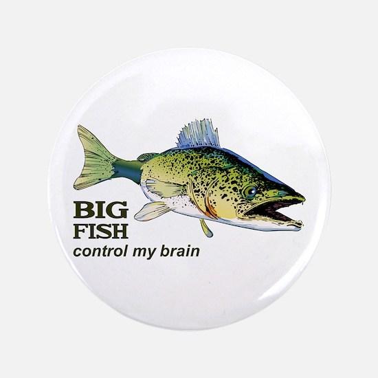 "BIG FISH CONTROL MY BRAIN 3.5"" Button"