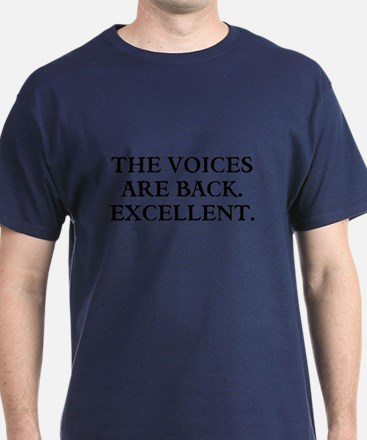 THE VOICES ARE BACK. EXCELLENT T-Shirt