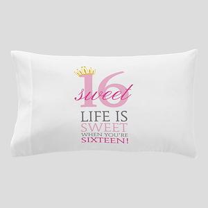 Sweet Sixteen Pillow Case
