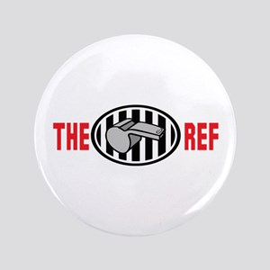 "THE REF 3.5"" Button"