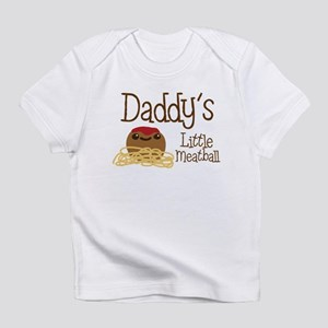 Daddy's Little Meatball Infant T-Shirt