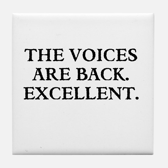 THE VOICES ARE BACK. EXCELLENT Tile Coaster