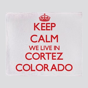 Keep calm we live in Cortez Colorado Throw Blanket