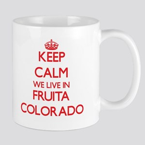 Keep calm we live in Fruita Colorado Mugs