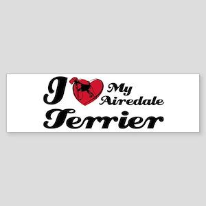 I love my Airdale terrier Bumper Sticker