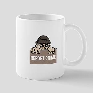 REPORT CRIME Mugs