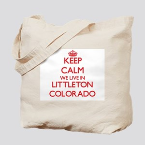 Keep calm we live in Littleton Colorado Tote Bag
