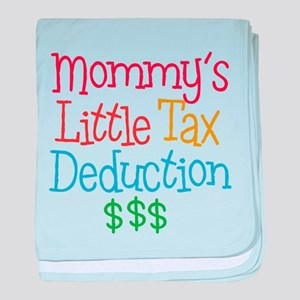 Mommy's Little Tax Deduction baby blanket