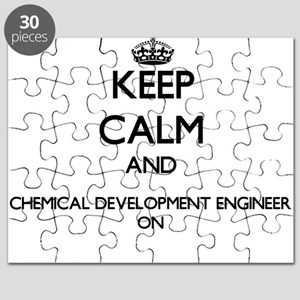 Keep Calm and Chemical Development Engineer Puzzle