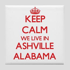 Keep calm we live in Ashville Alabama Tile Coaster