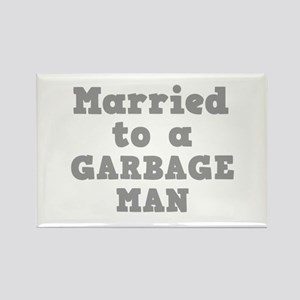 Married to a Garbage Man Rectangle Magnet