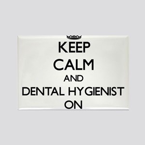 Keep Calm and Dental Hygienist ON Magnets