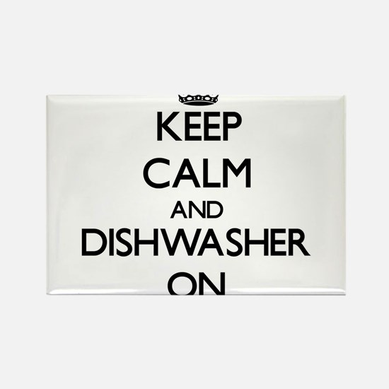 Keep Calm and Dishwasher ON Magnets