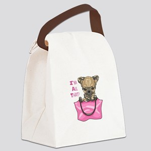 CHIHUAHUA IM ALL THAT Canvas Lunch Bag