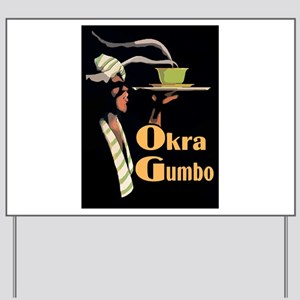Okra Gumbo Yard Sign