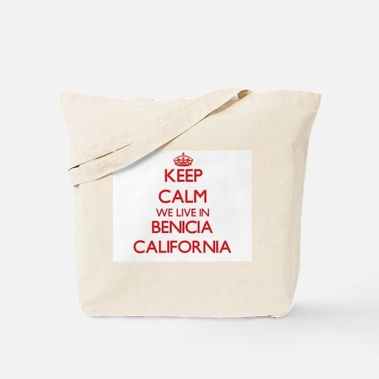 Keep calm we live in Benicia California Tote Bag