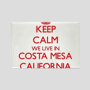 Keep calm we live in Costa Mesa California Magnets