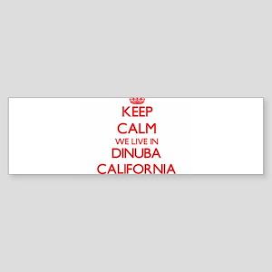 Keep calm we live in Dinuba Califor Bumper Sticker
