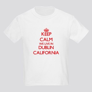 Keep calm we live in Dublin California T-Shirt