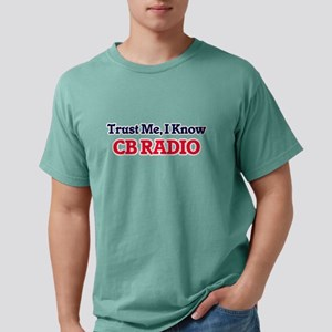 Trust Me, I know Cb Radio T-Shirt