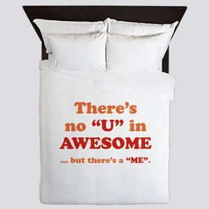 There's No U In AWESOME Queen Duvet