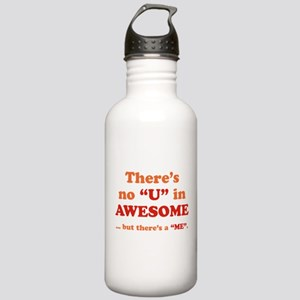 There's No U In AWESOME Stainless Water Bottle 1.0