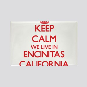 Keep calm we live in Encinitas California Magnets