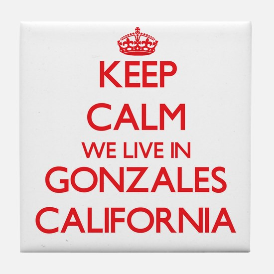Keep calm we live in Gonzales Califor Tile Coaster