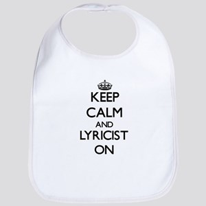 Keep Calm and Lyricist ON Bib