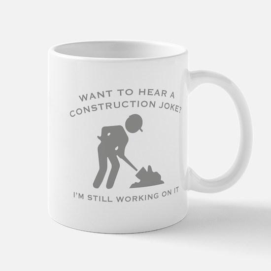 Construction Joke Mug