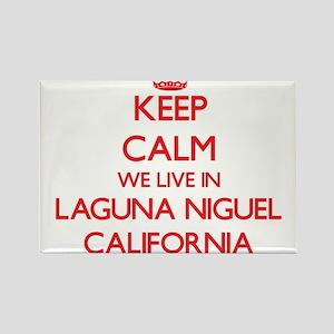 Keep calm we live in Laguna Niguel Califor Magnets