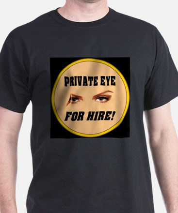 Private Eye For Hire Flesh T-Shirt