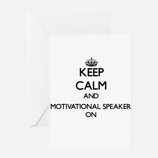Keep Calm and Motivational Speaker Greeting Cards