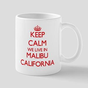 Keep calm we live in Malibu California Mugs