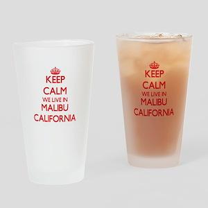 Keep calm we live in Malibu Califor Drinking Glass