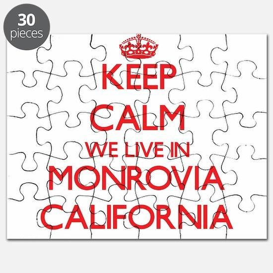 Keep calm we live in Monrovia California Puzzle