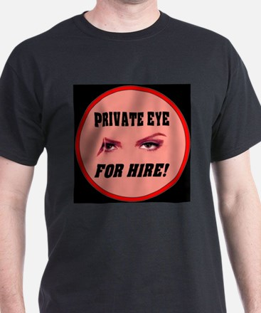 Private Eye For Hire Rose T-Shirt