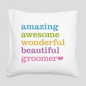 Awesome Groomer Square Canvas Pillow