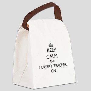 Keep Calm and Nursery Teacher ON Canvas Lunch Bag