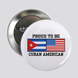 Proud To Be Cuban American Button