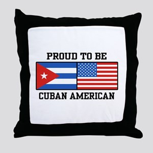 Proud To Be Cuban American Throw Pillow